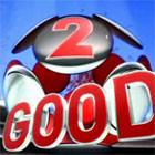 2 Good 2 Bad +ВИДЕО