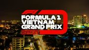 Формула-1 официально объявила о Гран-при Вьетнама