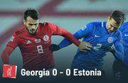 Грузия – Эстония – 0:0. Нули в Батуми. Видеообзор матча