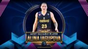 Алина Ягупова снова лучшая. Украинку признали MVP Евролиги