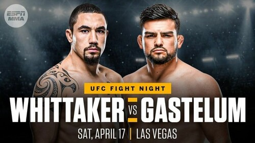 Где смотреть онлайн UFC: Роберт Уиттакер – Келвин Гастелум